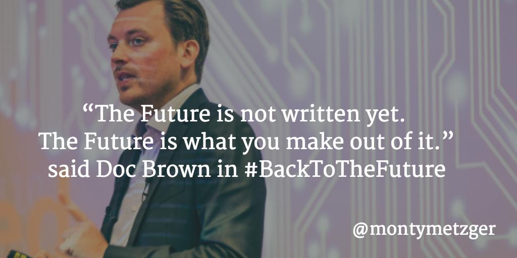 Futurist Quote - The Future is Now.